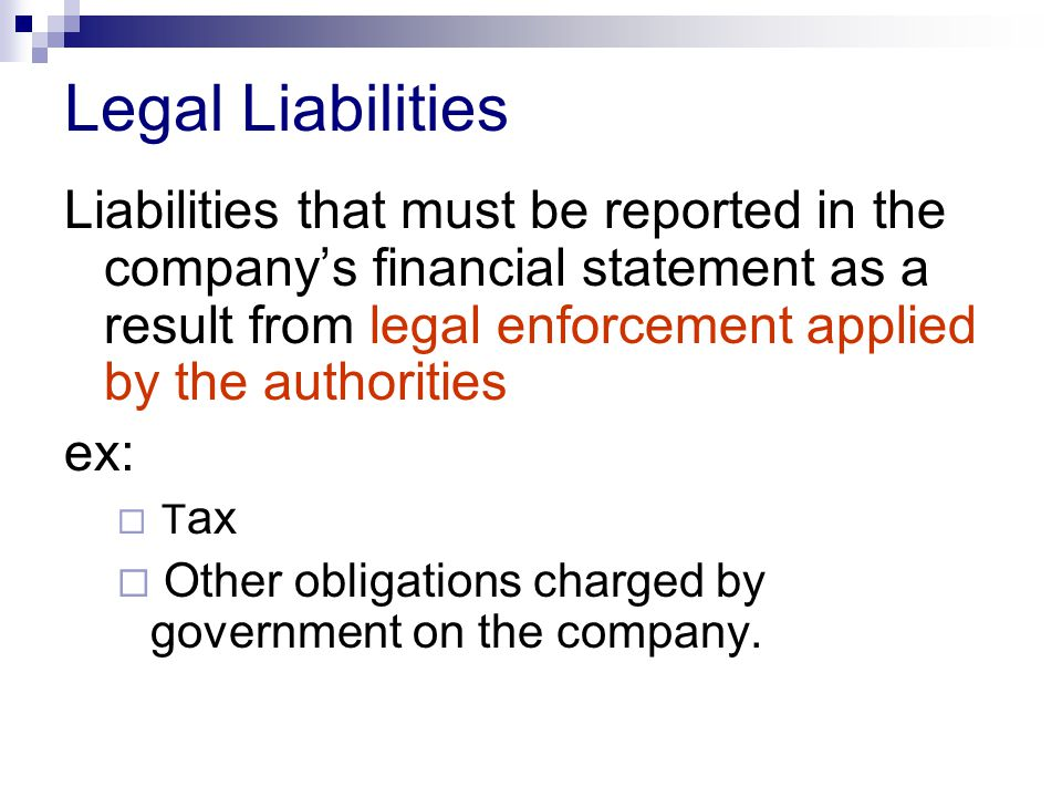 Legal Liabilities