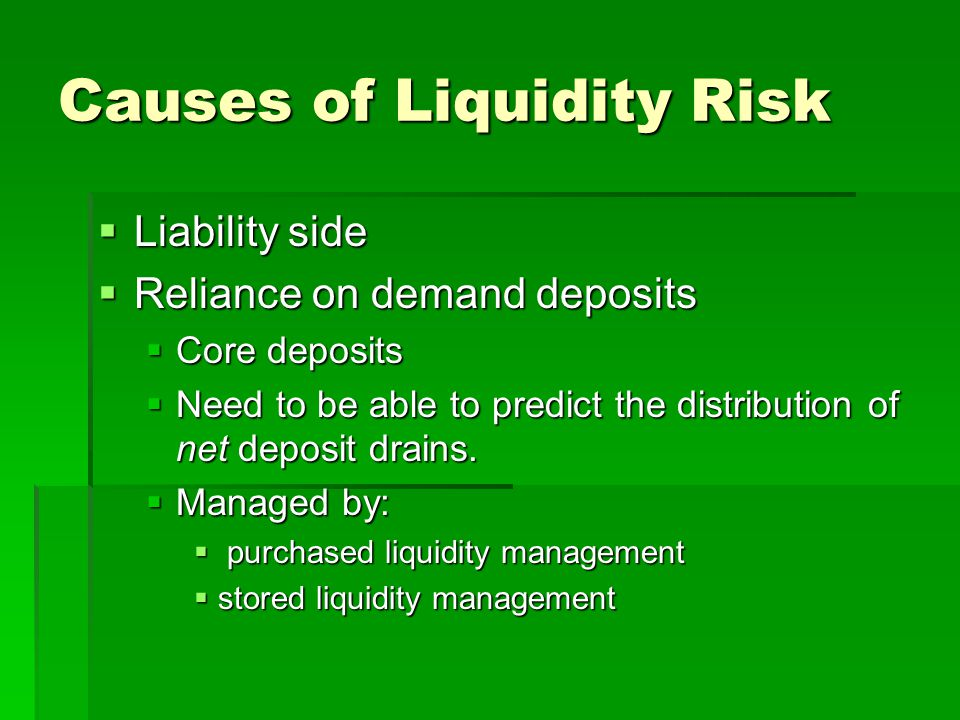 Causes of Liquidity Risk