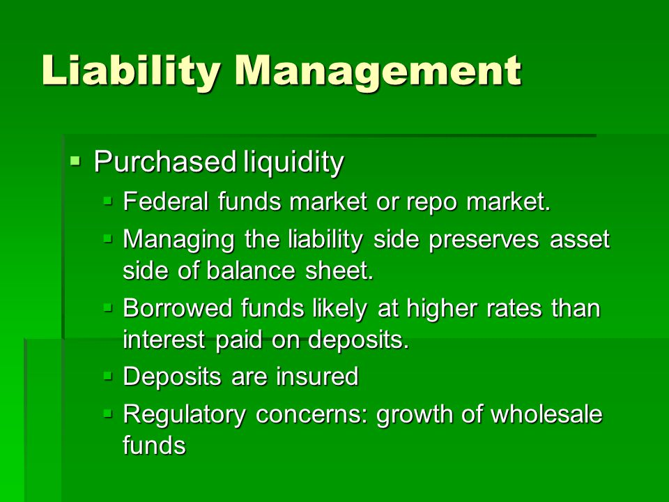 Liability Management Purchased liquidity
