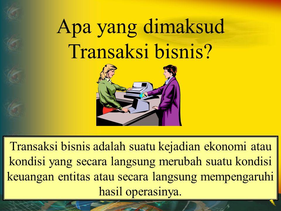Apa yang dimaksud Transaksi bisnis