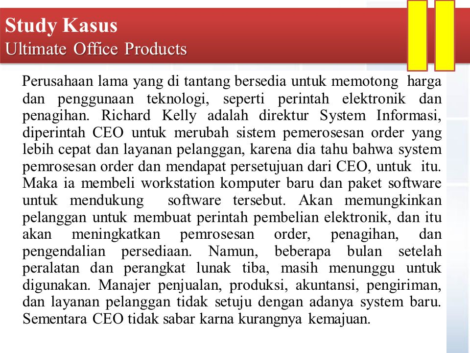 Study Kasus Ultimate Office Products