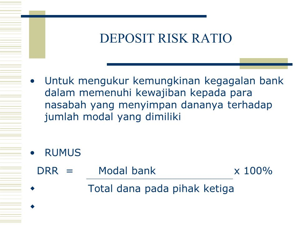 DEPOSIT RISK RATIO