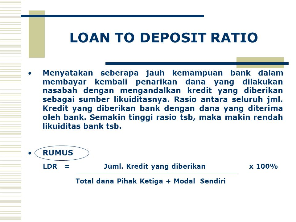 LOAN TO DEPOSIT RATIO