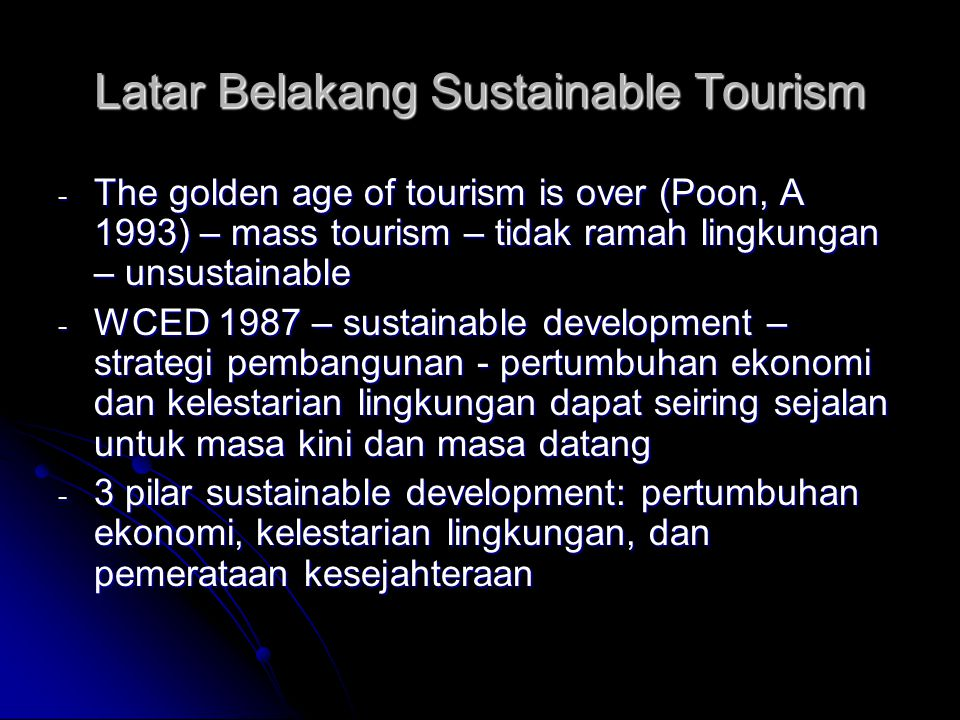 Latar Belakang Sustainable Tourism