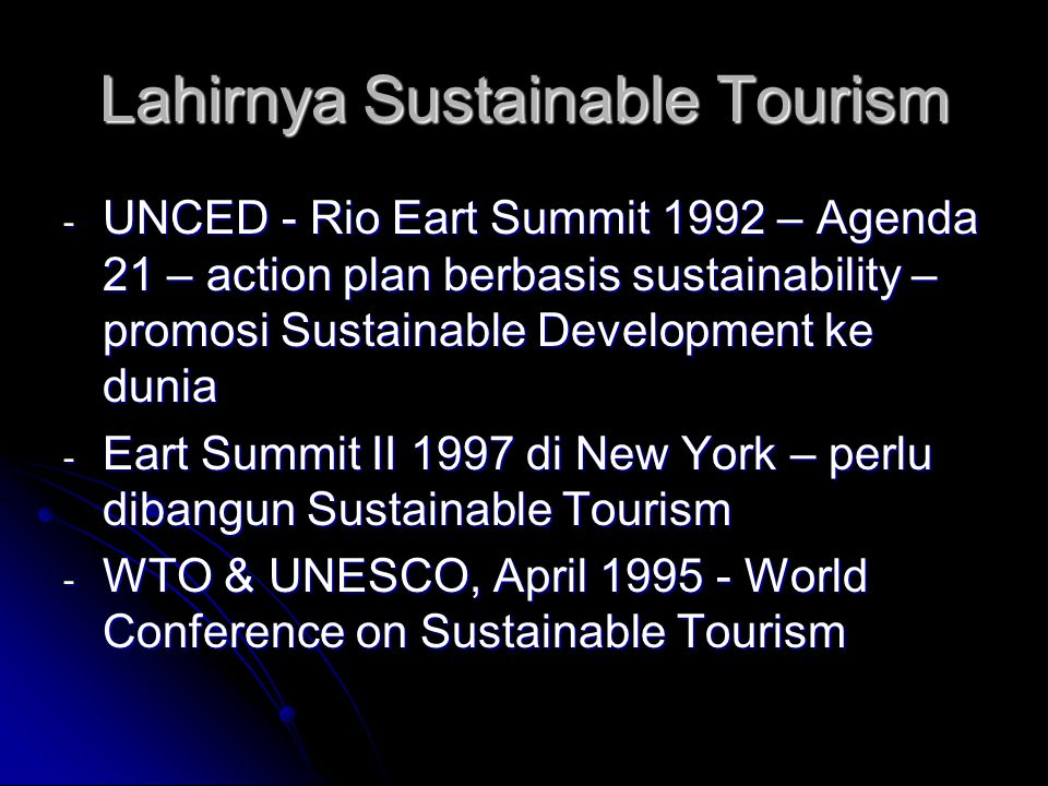 Lahirnya Sustainable Tourism