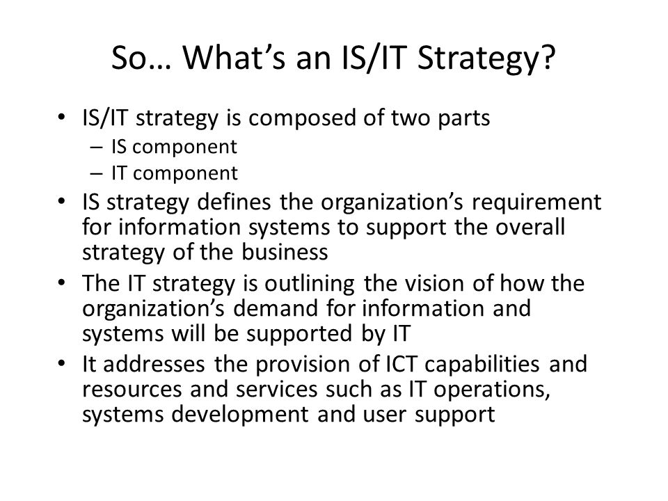 So… What's an IS/IT Strategy