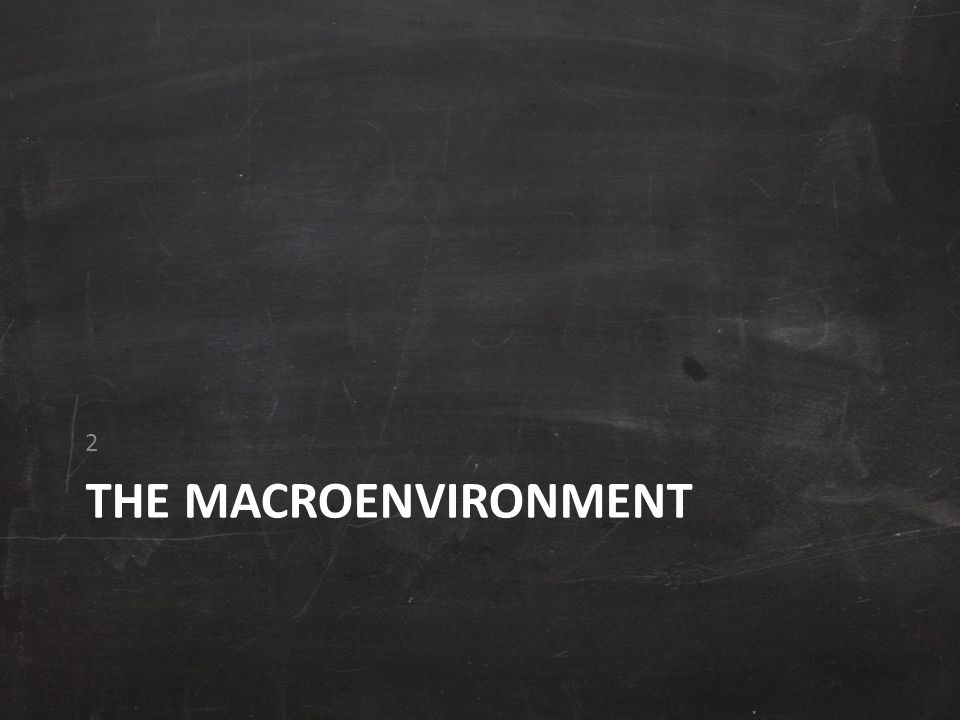 2 The macroenvironment
