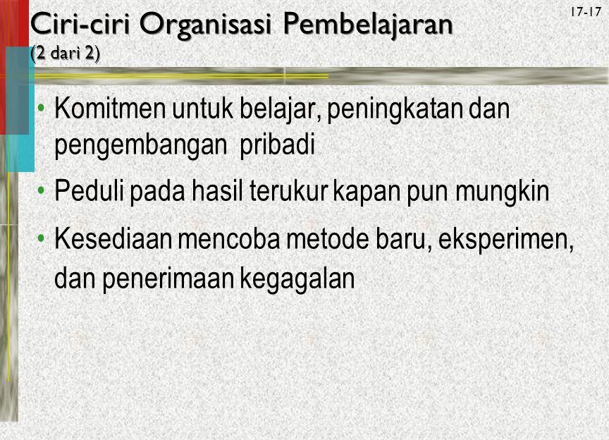 Ciri-ciri Organisasi Pembelajaran (2 dari 2)
