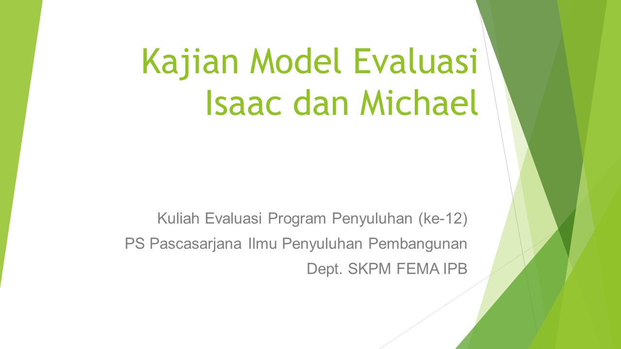 Kajian Model Evaluasi Isaac dan Michael