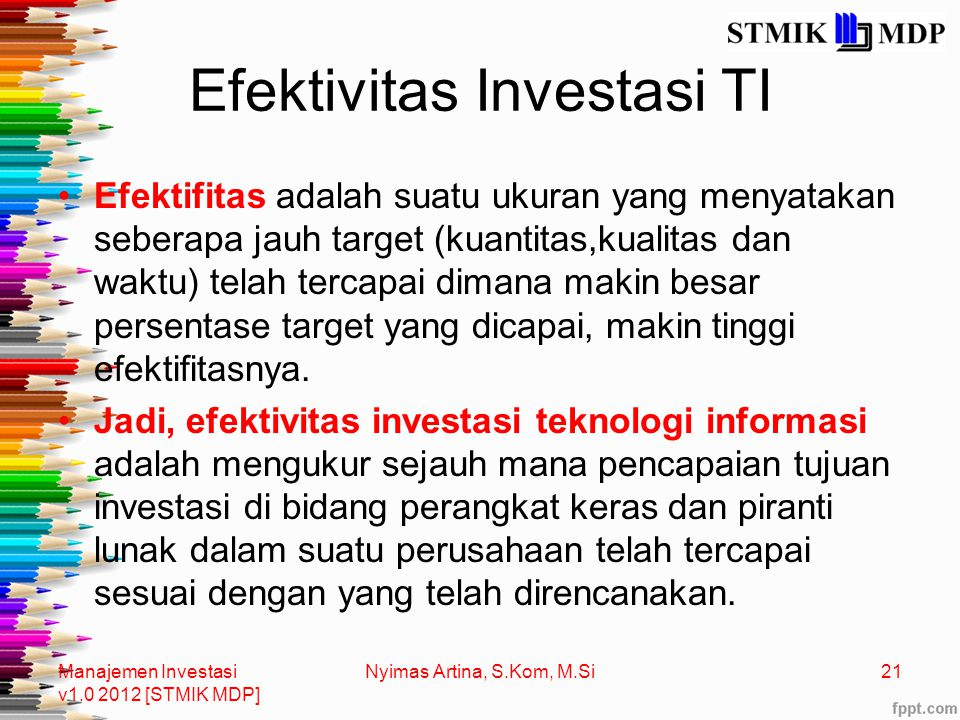 Efektivitas Investasi TI