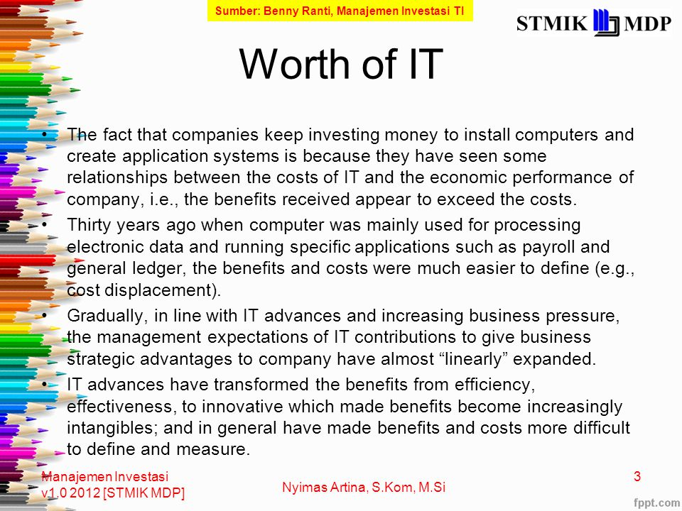 Sumber: Benny Ranti, Manajemen Investasi TI