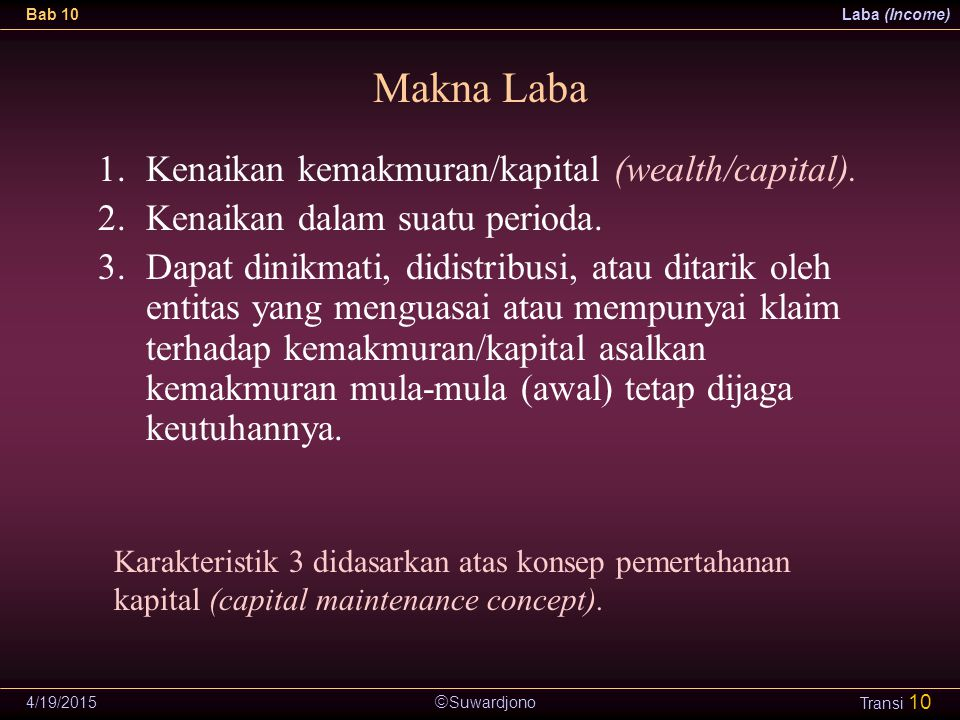 Makna Laba Kenaikan kemakmuran/kapital (wealth/capital).