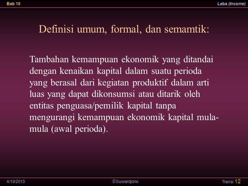 Definisi umum, formal, dan semamtik: