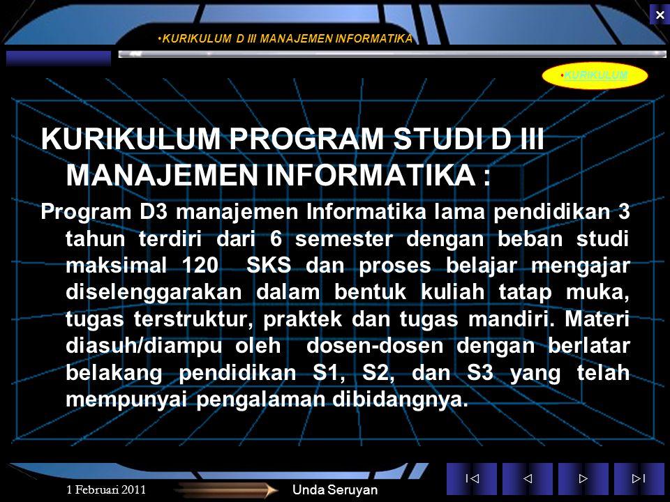 KURIKULUM PROGRAM STUDI D III MANAJEMEN INFORMATIKA :