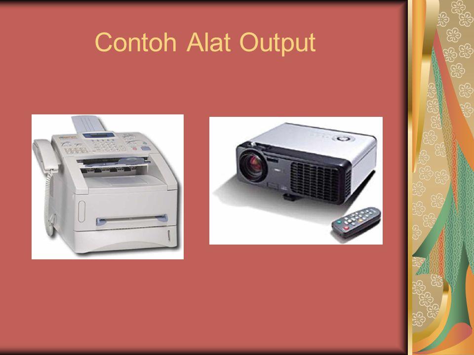 Contoh Alat Output