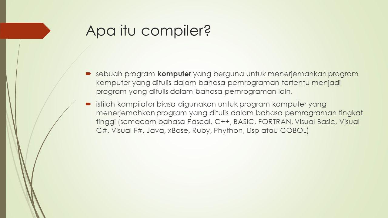Apa itu compiler