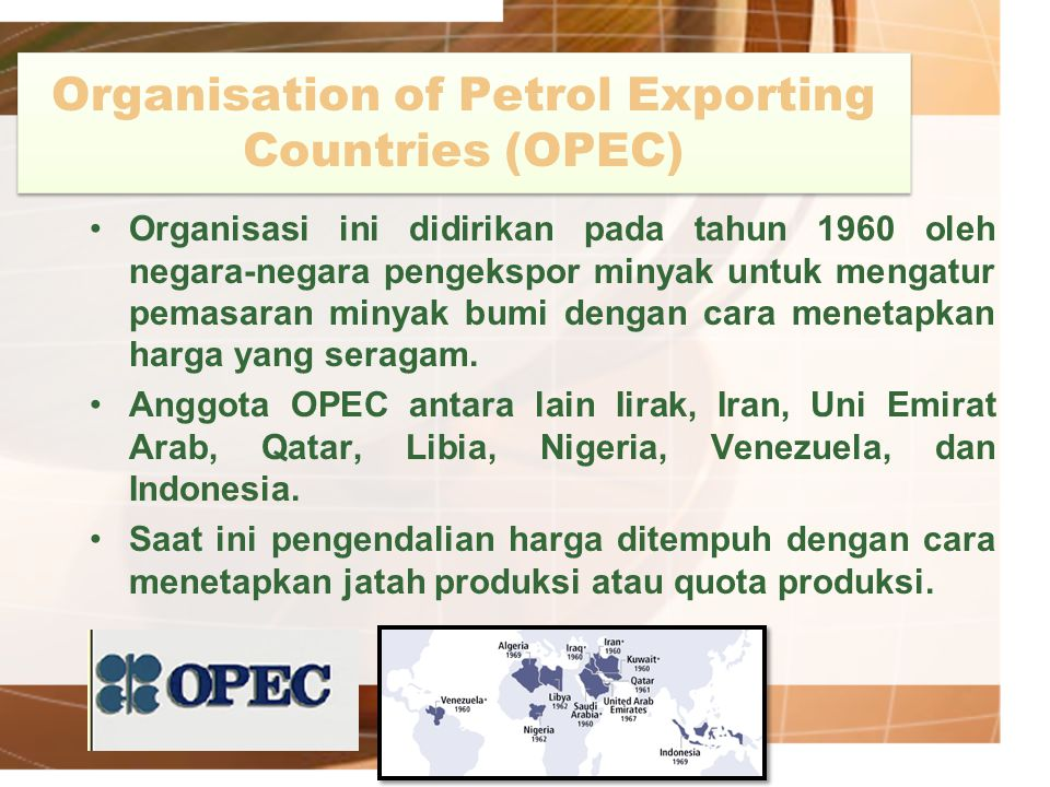 Organisation of Petrol Exporting Countries (OPEC)