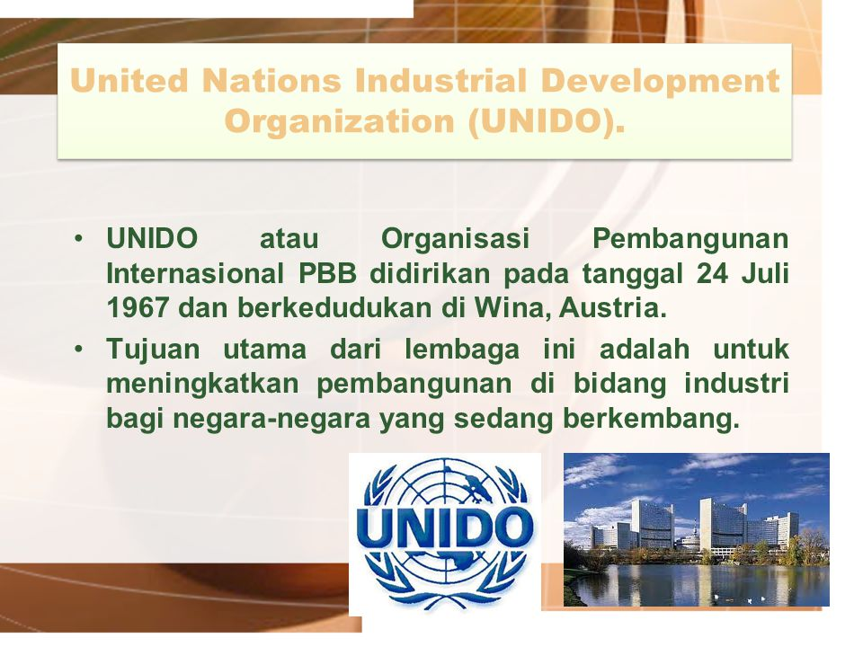 United Nations Industrial Development Organization (UNIDO).