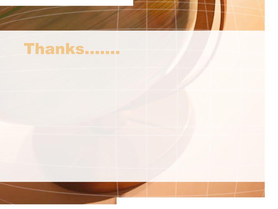 Thanks…….