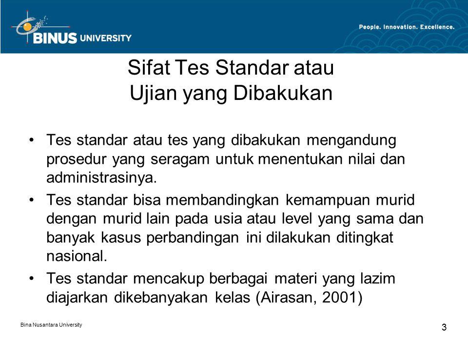 Sifat Tes Standar atau Ujian yang Dibakukan