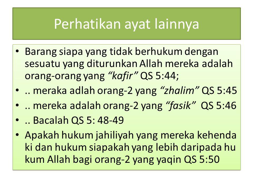 Perhatikan ayat lainnya