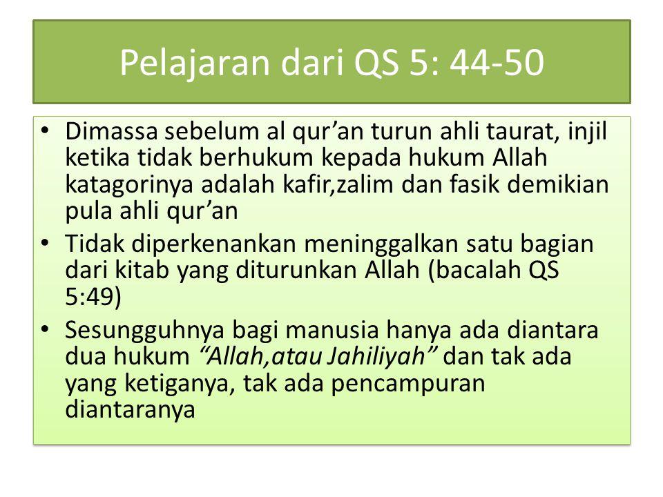 Pelajaran dari QS 5: 44-50