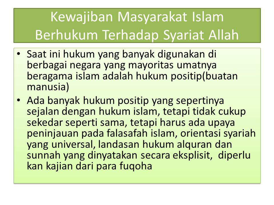Kewajiban Masyarakat Islam Berhukum Terhadap Syariat Allah