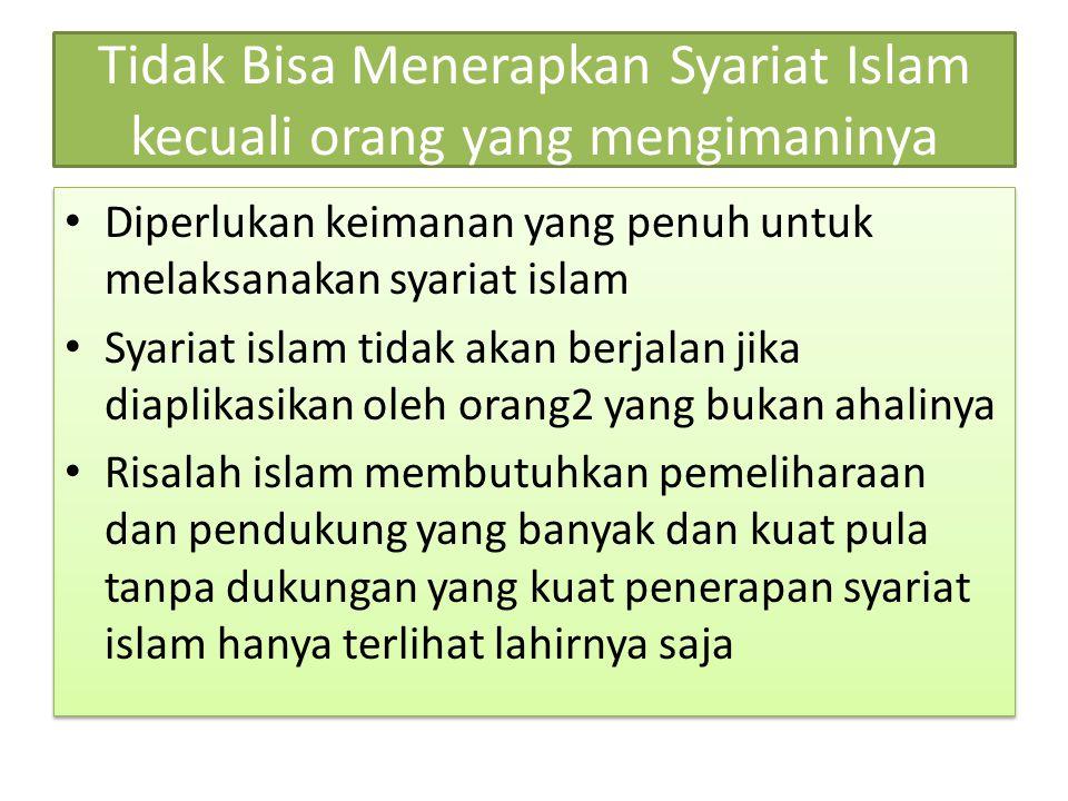 Tidak Bisa Menerapkan Syariat Islam kecuali orang yang mengimaninya