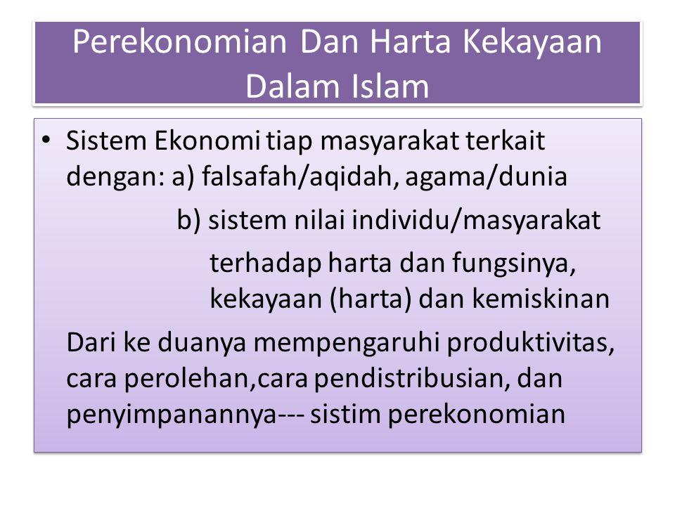 Perekonomian Dan Harta Kekayaan Dalam Islam