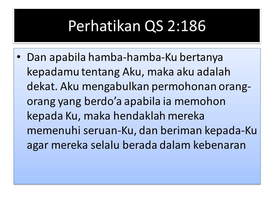 Perhatikan QS 2:186