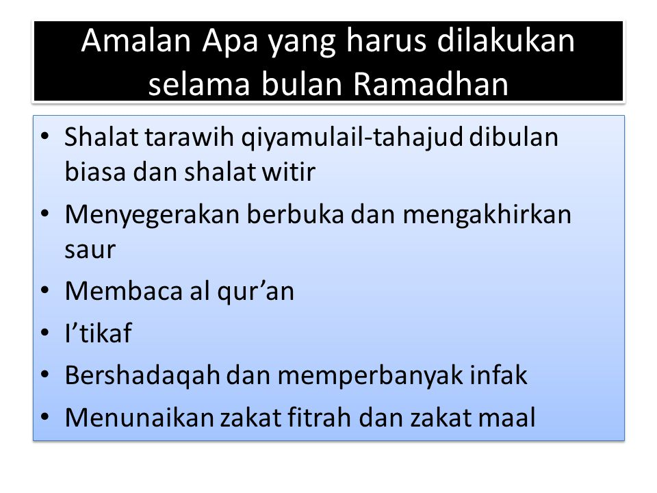 Amalan Apa yang harus dilakukan selama bulan Ramadhan