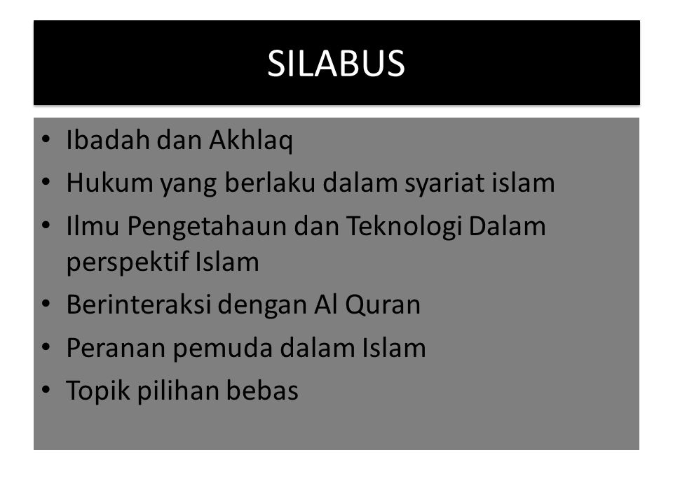 SILABUS Ibadah dan Akhlaq Hukum yang berlaku dalam syariat islam