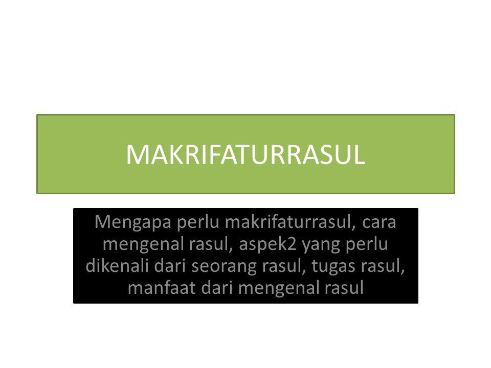 MAKRIFATURRASUL