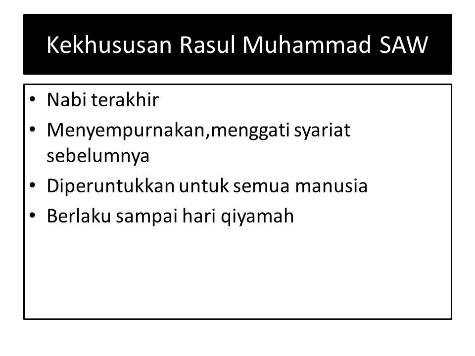 Kekhususan Rasul Muhammad SAW