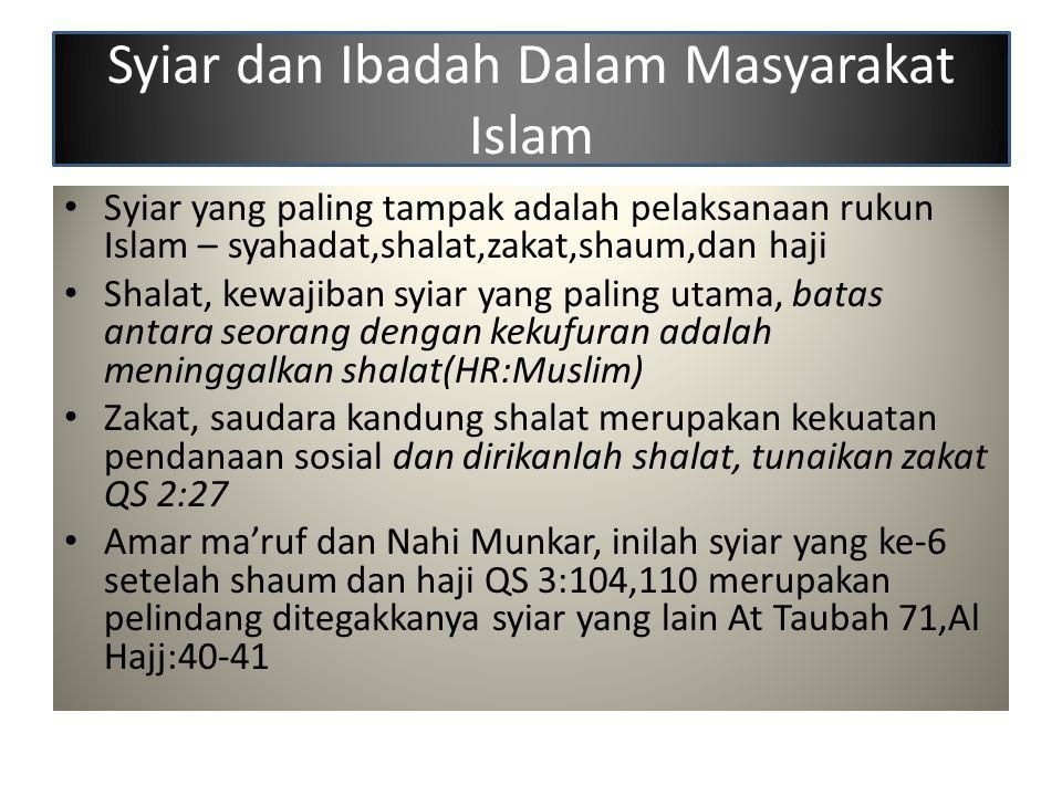 Syiar dan Ibadah Dalam Masyarakat Islam