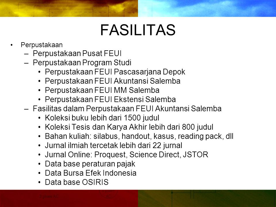 FASILITAS Perpustakaan Pusat FEUI Perpustakaan Program Studi