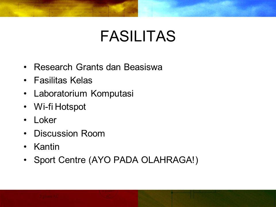 FASILITAS Research Grants dan Beasiswa Fasilitas Kelas