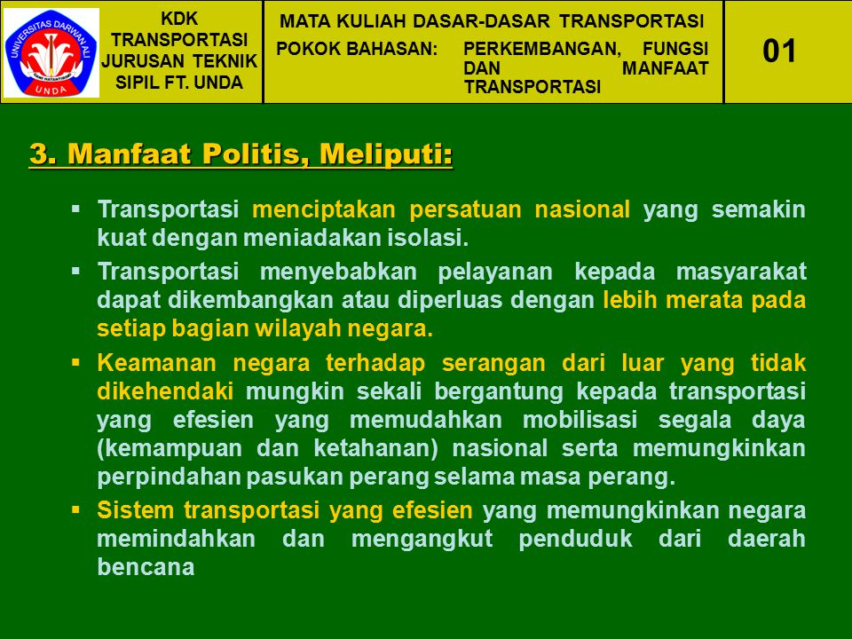 01 3. Manfaat Politis, Meliputi: