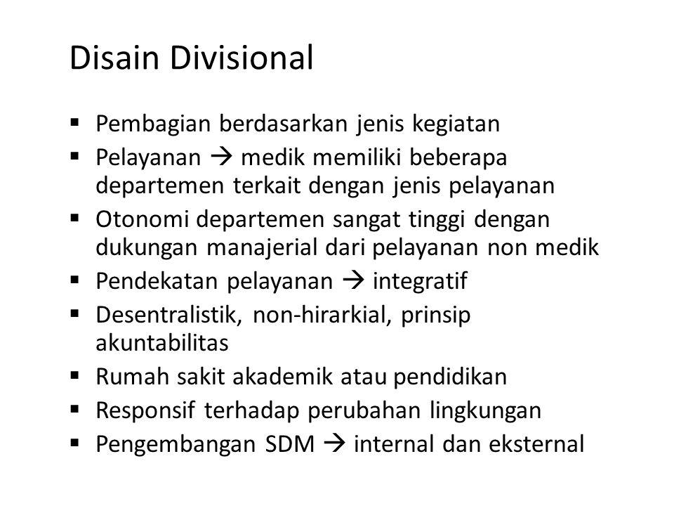 Disain Divisional Pembagian berdasarkan jenis kegiatan