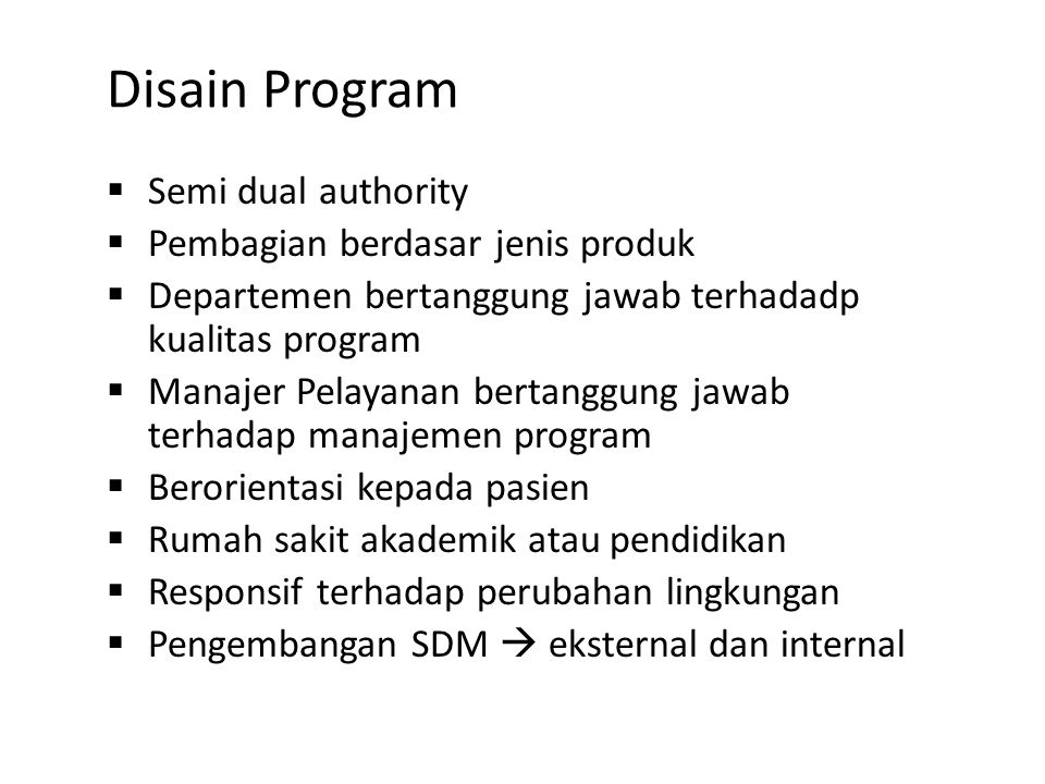 Disain Program Semi dual authority Pembagian berdasar jenis produk