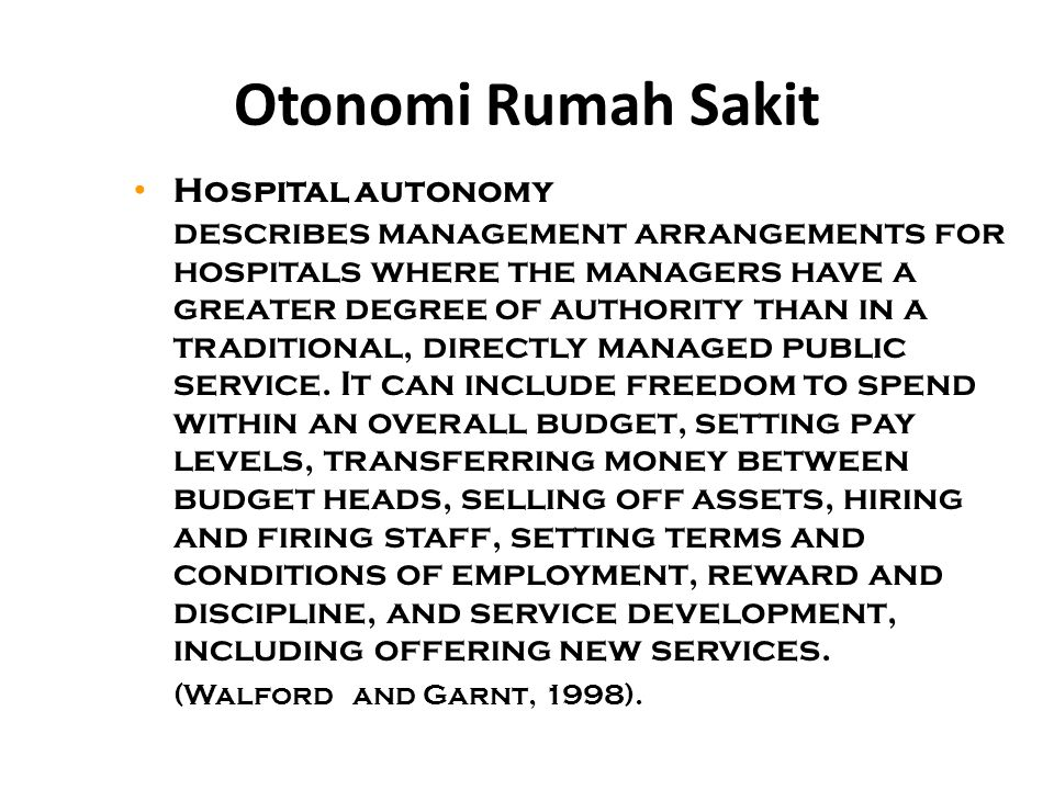 Otonomi Rumah Sakit Hospital autonomy