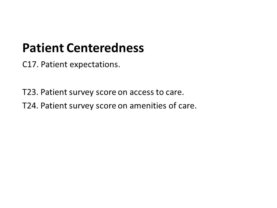 Patient Centeredness C17. Patient expectations.