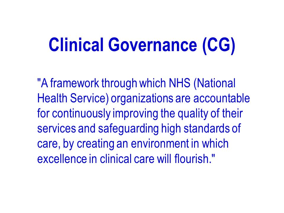 Clinical Governance (CG)