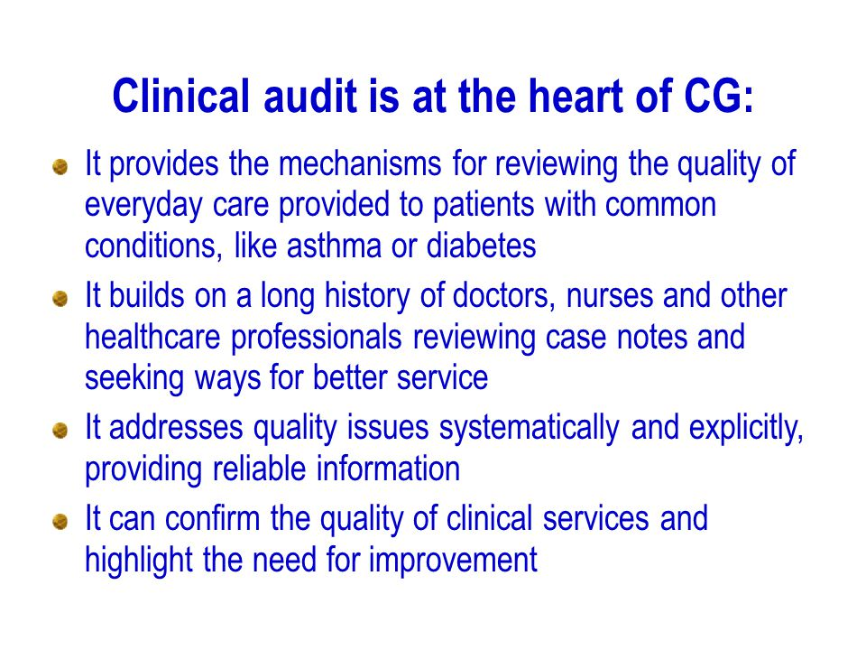 Clinical audit is at the heart of CG:
