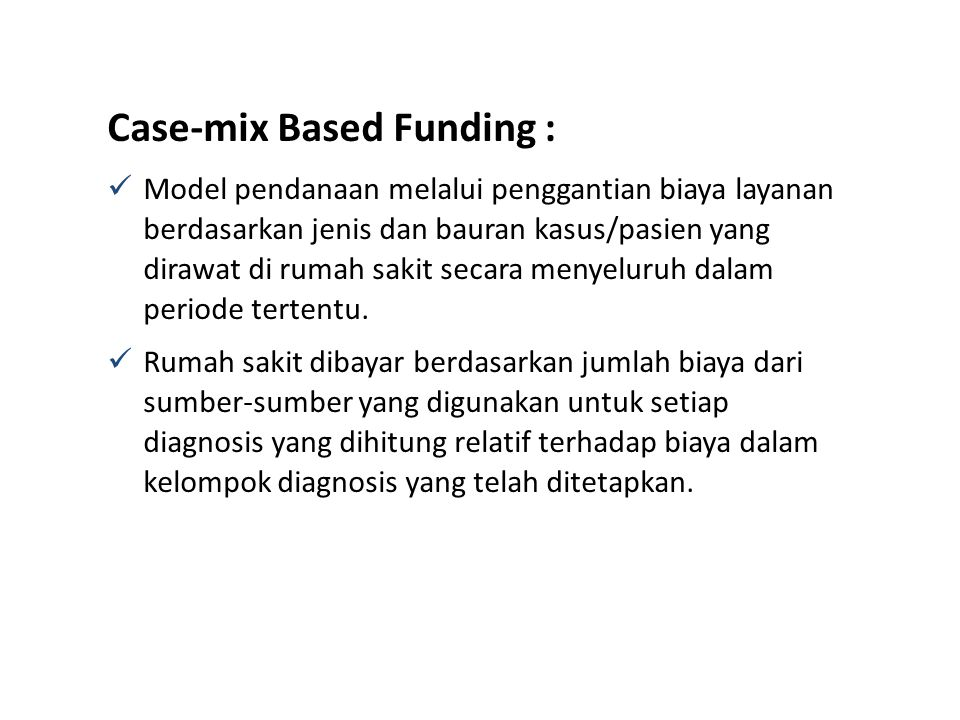 Case-mix Based Funding :