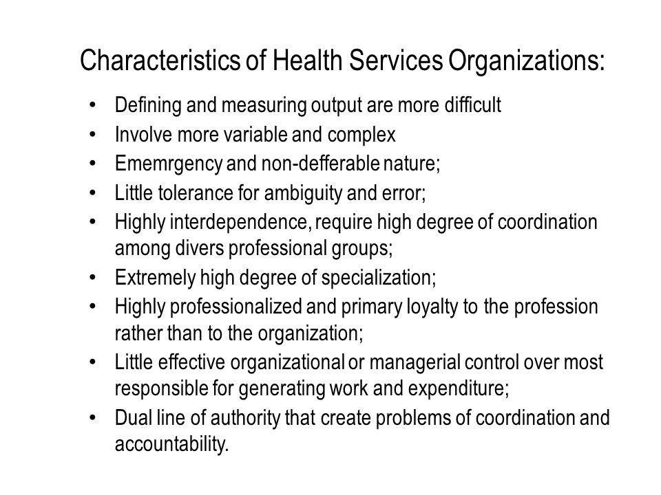 Characteristics of Health Services Organizations: