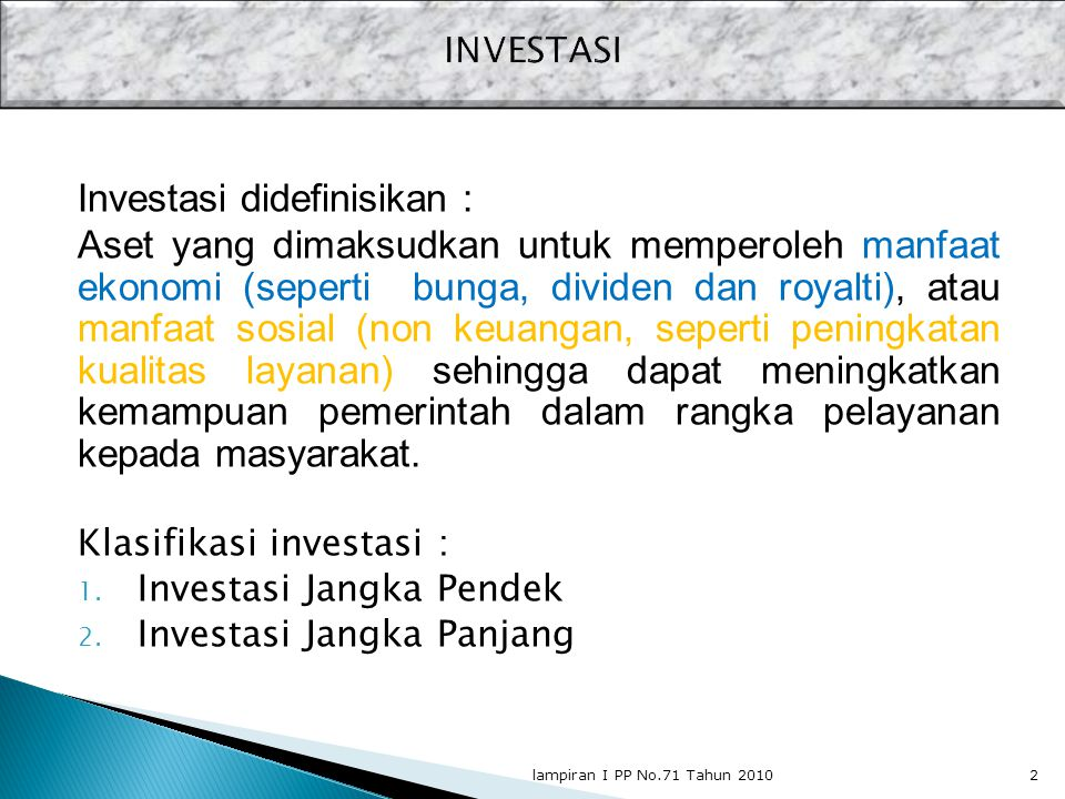 Investasi didefinisikan :