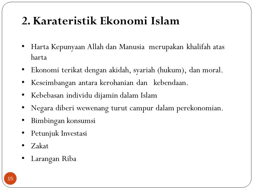 2. Karateristik Ekonomi Islam