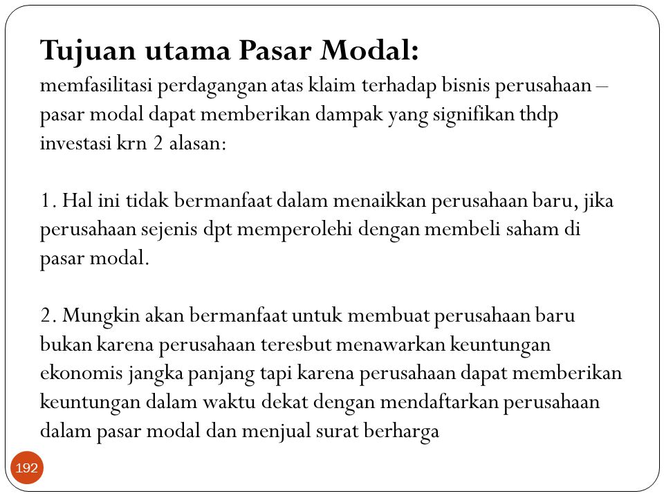 Tujuan utama Pasar Modal: