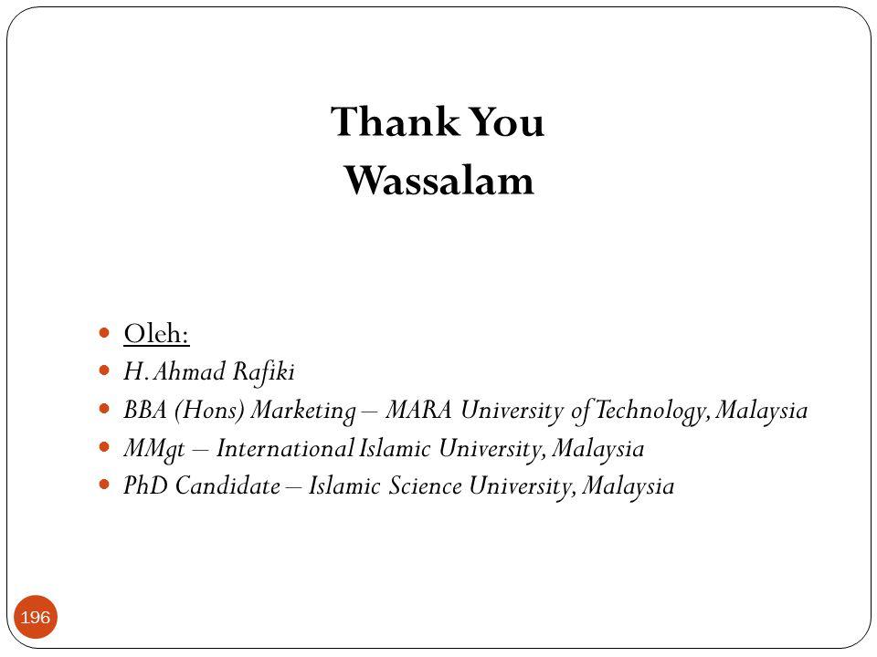 Thank You Wassalam Oleh: H. Ahmad Rafiki